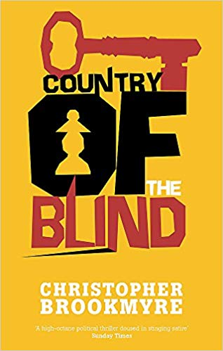 Country of the Blind by Christopher Brookmyre, dark and humorous
