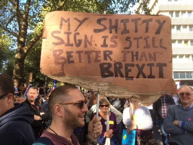 my shitty sign is still better than Brexit, a sign at the People's Vote March