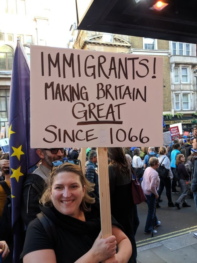 Immigrants. Making britain great since 1066, a sign at the People's Vote March